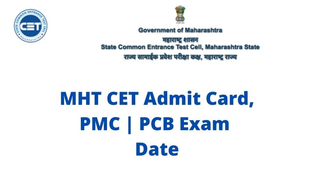 MHT CET Admit Card 2021 at mhtcet2021.mahacet.org PCM | PCB Exam Date, Hall Ticket Download