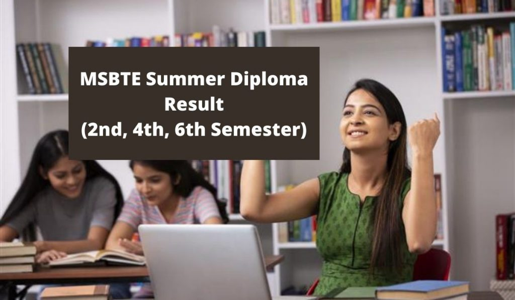 MSBTE Summer Diploma Result 2021 at msbte.org.in, 2nd 4th 6th Semester results date
