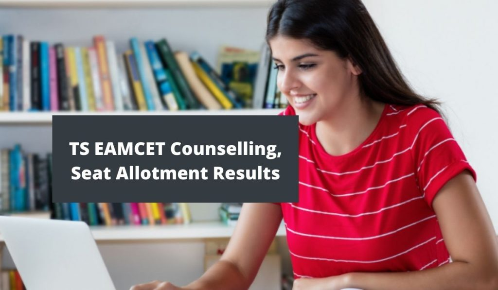 TS EAMCET Counselling 2021 at tseamcet.nic.in, Seat Allotment Results