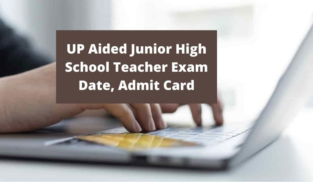 UP Aided Junior High School Teacher Exam Date 2021 (OUT) at updeled.gov.in Admit Card Download